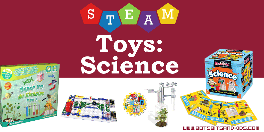 Awesome STEAM Toys to Get Kids into SCIENCE