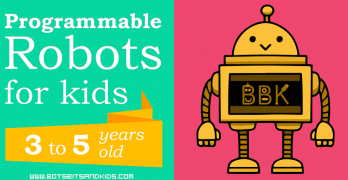 10 Educational Coding Robots for kids 3 years and up