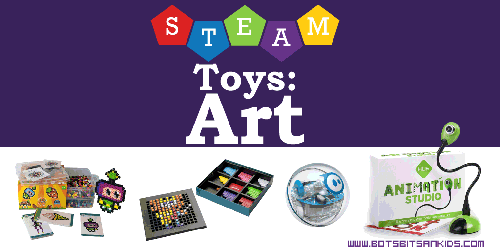 Awesome STEAM Toys to Get Kids into ARTS