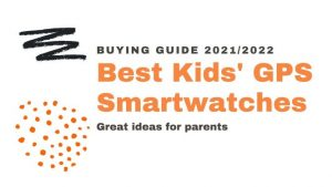 Best Smartwatches for kids GPS tracker and phone